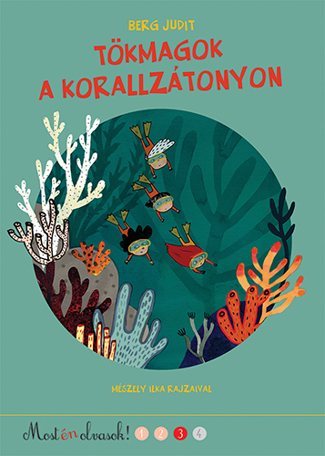 Tökmagok a korallzátonyon - Most én olvasok! 3.